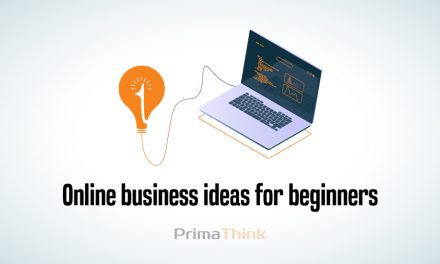 Online business ideas for beginners – PrimaThink