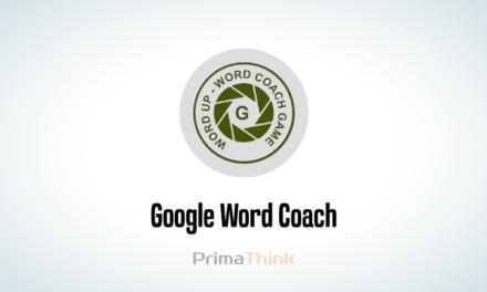 Google Word Coach | A Fun Learning Word Game Quiz | PrimaThink