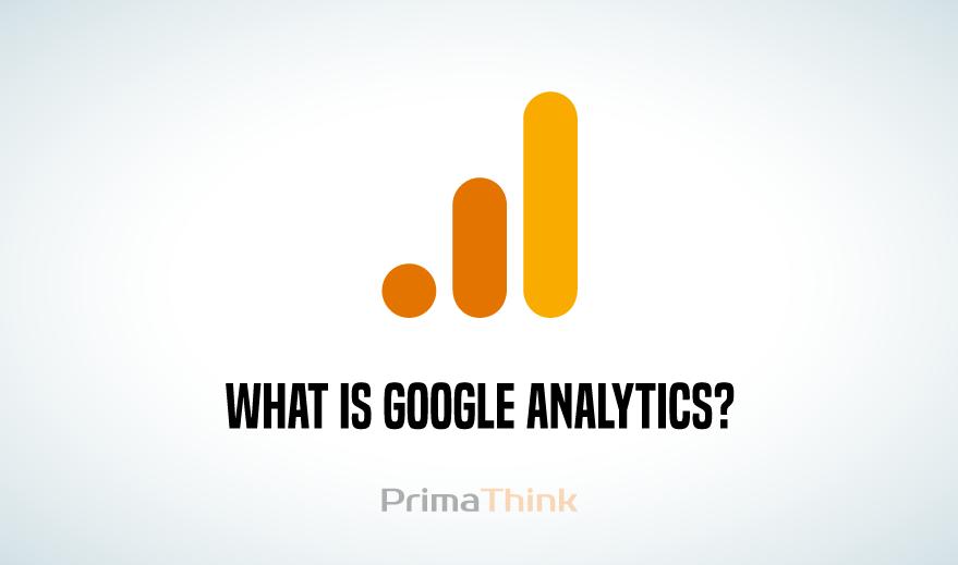 Google Analytics For Beginners Ultimate Guide | PrimaThink